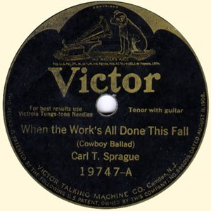 Carl T. Sprague - The song When The Work's All Done This Fall by Carl T. Sprague.