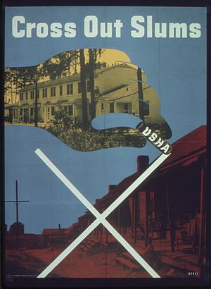 "United States Housing Authority - USHA poster, ""Cross out slums"""