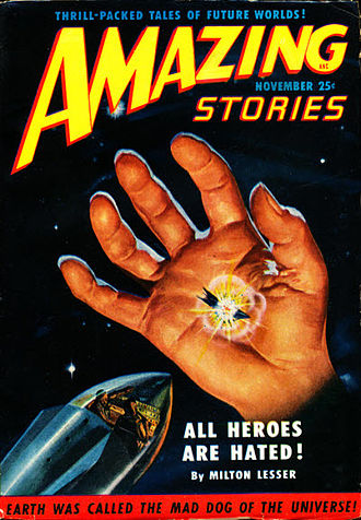 "Stephen Marlowe - Lesser's novella ""All Heroes Are Hated!"" was the cover story in the November 1950 issue of Amazing Stories"