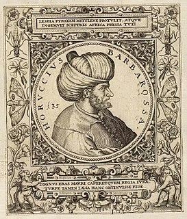 Oruç Reis Native of Mitylene; turned corsair; became sovereign of Algiers