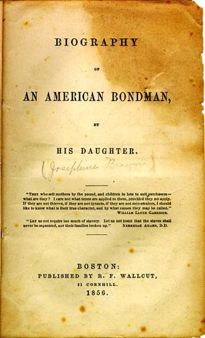 Josephine Brown - Title page of Biography of an American Bondman, by His Daughter