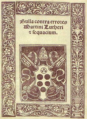 Pope Leo X - Bulla Contra errores Martini Lutheri of 1521