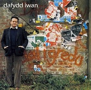Dafydd Iwan - Album cover of Dal I Gredu (1991)