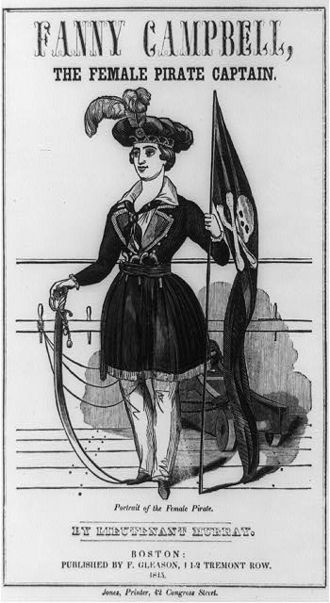 """Fanny Campbell, the Female Pirate Captain - Fanny Campbell, protagonist of the 1844 novel """"Fanny Campbell, the Female Pirate"""" by Maturin Murray Ballou"""