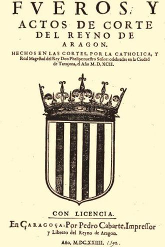 Fuero - Compilation of the Fueros and Acts of Aragon (1592)