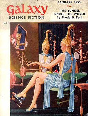 """The Tunnel under the World - """"The Tunnel under the World"""" was published in the January 1955 issue of Galaxy Science Fiction."""