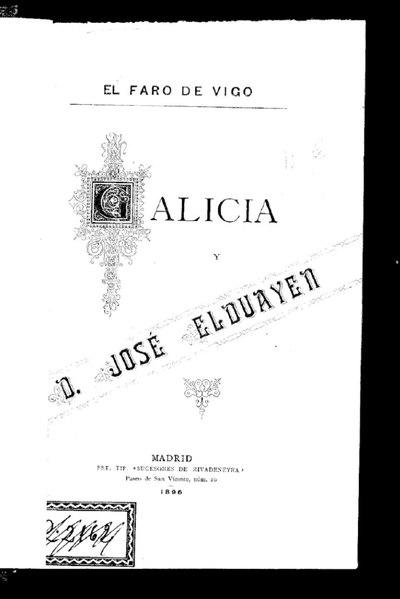 File:Galicia y D. José Elduayen testimonio de los notables adelantos que Galicia en general, y la ciudad de Vigo más particularmente, deben al Excmo. Sr. D. José Eduayen, Marqués del Pazo de la Merced.pdf