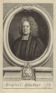 John Edwards (divine) English Anglican Calvinistic divine