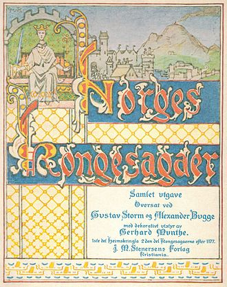 Kings' sagas - Norges Kongesagaer Edited by Gustav Storm and Alexander Bugge Illustrated by Gerhard Munthe (1914)