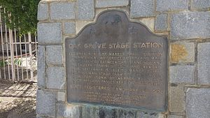 Oak Grove Butterfield Stage Station - Oak Grove plaque