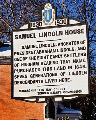Samuel Lincoln - Historical marker, Samuel Lincoln House, Hingham, Massachusetts