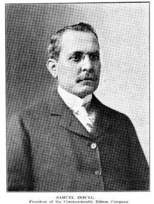 Samuel Insull - Samuel Insull, president of Commonwealth Edison, in 1910
