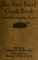 The pure food cook book, the Good housekeeping recipes, just how to buy-just how to cook (IA purefoodcookbook00bent).pdf