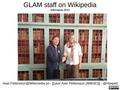 Wikimania2013-GLAM-staff.pdf