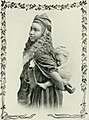 Women of all nations, a record of their characteristics, habits, manners, customs and influence; (1908) (14769973952).jpg