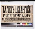 """La tete decapitee"" every afternoon & eve'g. - all other entertainments as usual. LCCN2014635943.jpg"