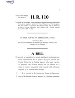 116th United States Congress H. R. 0000110 (1st session) - To provide an exception to certain mandatory minimum sentence requirements for a person employed outside the United States by a Federal agency, who uses.pdf