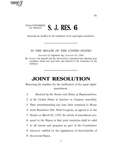 File:116th United States Congress S.J.Res. 006 (1st session) - A joint resolution removing the deadline for the ratification of the equal rights amendment.pdf