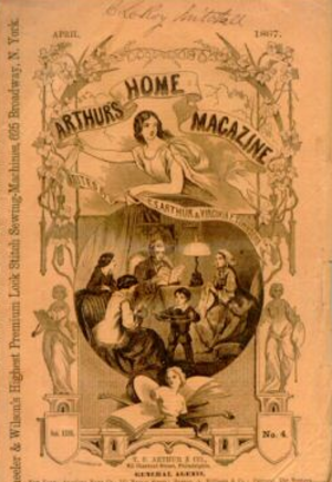 Arthur's Lady's Home Magazine - Arthur's Home Magazine, 1867