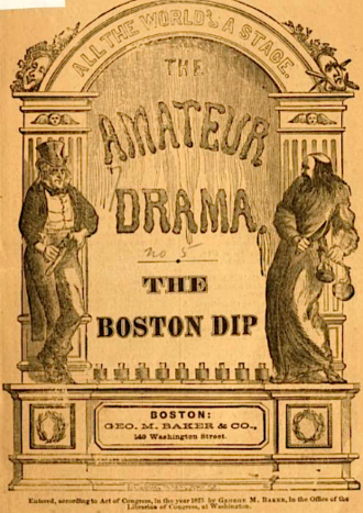 George Melville Baker - Cover of The Boston Dip written and published by George M. Baker, 1873