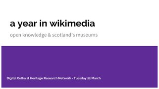 A year in Wikimedia. Open knowledge and Scotland's museums.pdf