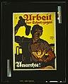 Arbeit, der Schutz gegen Anarchie! LCCN2004666187.jpg