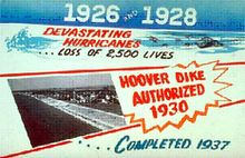 "A color advertisement created by the Army Corps of Engineers for the Herbert Hoover Dike with text reading: ""1926 and 1928 Devastating hurricanes, Loss of 2,500 lives, Hoover Dike authorized 1930, Completed 1937"""