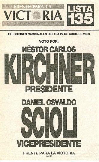 Néstor Kirchner - Presidential ballot of the Néstor Kirchner – Daniel Scioli ticket.