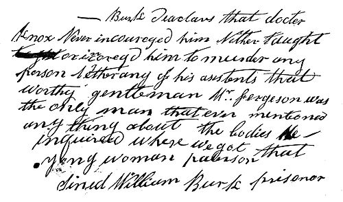 "Statement by Burke in January 1829 to the Edinburgh Courant, ""docter Knox Never incoureged him Nither taught or incoregd him to murder any person"" [sic] Burke's handwriting.jpg"