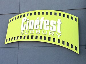 Cinéfest Sudbury International Film Festival - Image: Cinefest Sudbury Office Sign