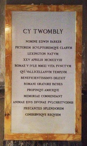 Cy Twombly - Image: Cy Twombly commemorative plaque
