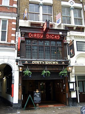 Dirt - Dirty Dicks, a pub in Bishopsgate, London, named after a former owner, the notoriously filthy Dirty Dick