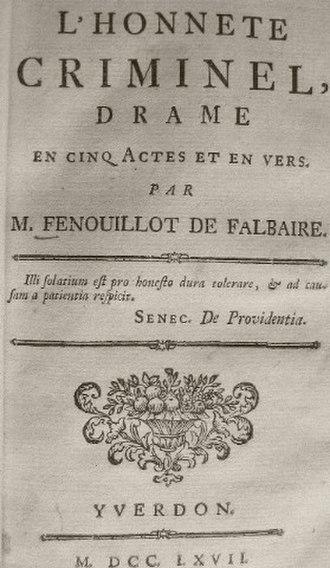 Charles-Georges Fenouillot de Falbaire de Quingey - L'Honnête Criminel by Fenouillot de Falbières (1767)