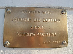 "ARA Libertad (Q-2) - A bronze plaque reading ""Built at Río Santiago Shipyard - A.F.N.E. Argentine Republic - Year 1962"" (in Spanish) on board ARA Libertad"