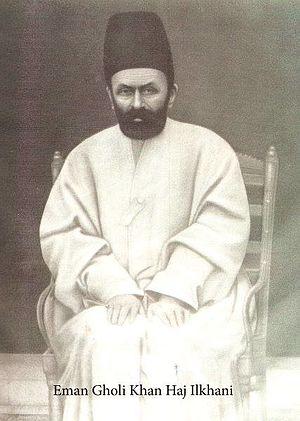 Emam Gholi Khan Haji Ilkhani - The great ilkhan of bakhtiari