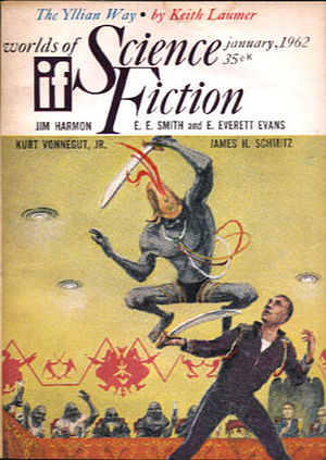 """Keith Laumer - Laumer's """"The Yillian Way"""", a """"Retief"""" story, took the cover of the January 1962 issue of If"""