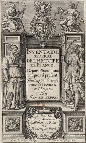 Jean de Serres - A General History of France, by Jean de Serres