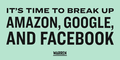 It's Time To Break Up Amazon, Google, and Facebook 1*16g6dM qyvvqYmC9t8gDYA.png