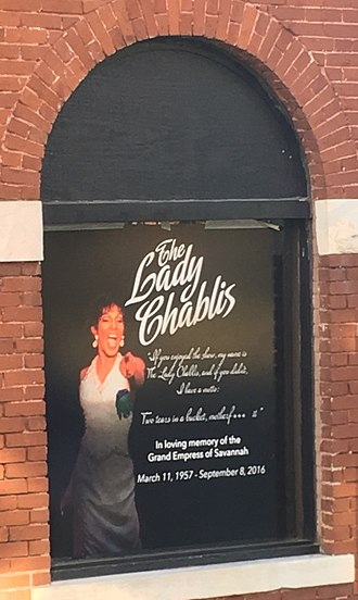 "The Lady Chablis - A poster in memoriam of The Lady Chablis on the Jefferson Street wall of Club One. It mentions her catchphrase, which she uses in Midnight in the Garden of Good and Evil: ""Two tears in a bucket, motherfuck it."""