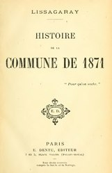 Prosper-Olivier Lissagaray: Histoire de la Commune de 1871