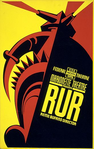 R.U.R. - Poster for a Federal Theatre Project production of R.U.R. directed by Remo Bufano in New York, 1939.