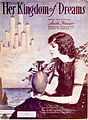 Sheet music cover - HER KINGDOM OF DREAMS (1919).jpg