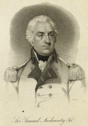 Battle of Montevideo (1807) - British commander Sir Samuel Auchmuty.
