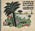 Tour du Monde Expo Coloniale Cover by Tranchant.png
