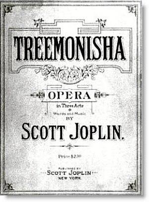 Scott Joplin - Treemonisha (1911)