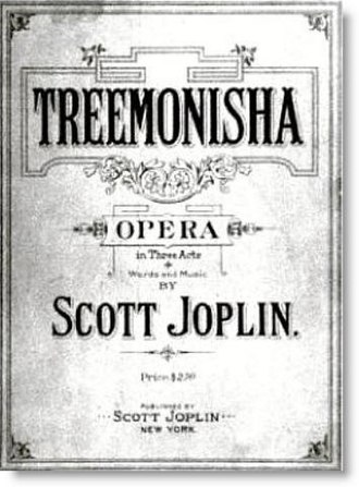 Scott Joplin - Treemonisha (1911)
