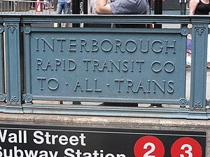 English: An Old sign for the IRT at the Wall S...