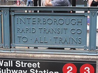 Interborough Rapid Transit Company - An old IRT sign remains at Wall Street station.