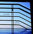 White Life May 2011.jpg