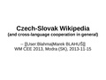 Wikimedia CEE Meeting 2013 - Czech-Slovak Wikipedia.pdf
